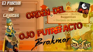 [DOFUS] Misiones de la Orden: Ojo putrefacto (Brakmar)
