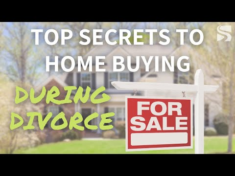 top-secrets-to-home-buying-during-a-divorce