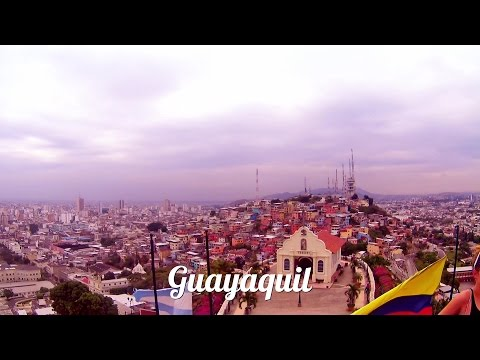 Ecuador Travel Video: Guayaquil