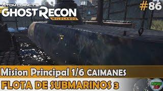 Ghost Recon Wildlands | Flota de Submarinos 3 | Mision 1/6 CAIMANES | (#86) Sin comentarios