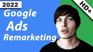 Google Ads Tutorial: Remarketing Kampagnen erstellen