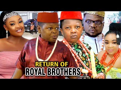 Download RETURN OF ROYAL BROTHERS 3&4 - NEW MOVIE' Chinedu Ikedieze & Osita Iheme 2020 Latest Nigerian Movie
