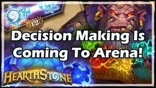 [Hearthstone] Decision Making Is Coming To Arena!