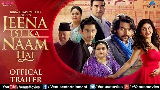 Jeena Isi Ka Naam Hai - Official Trailer 2018 | Arbaaz Khan, Ashutosh Rana, Manjari, Supriya Pathak