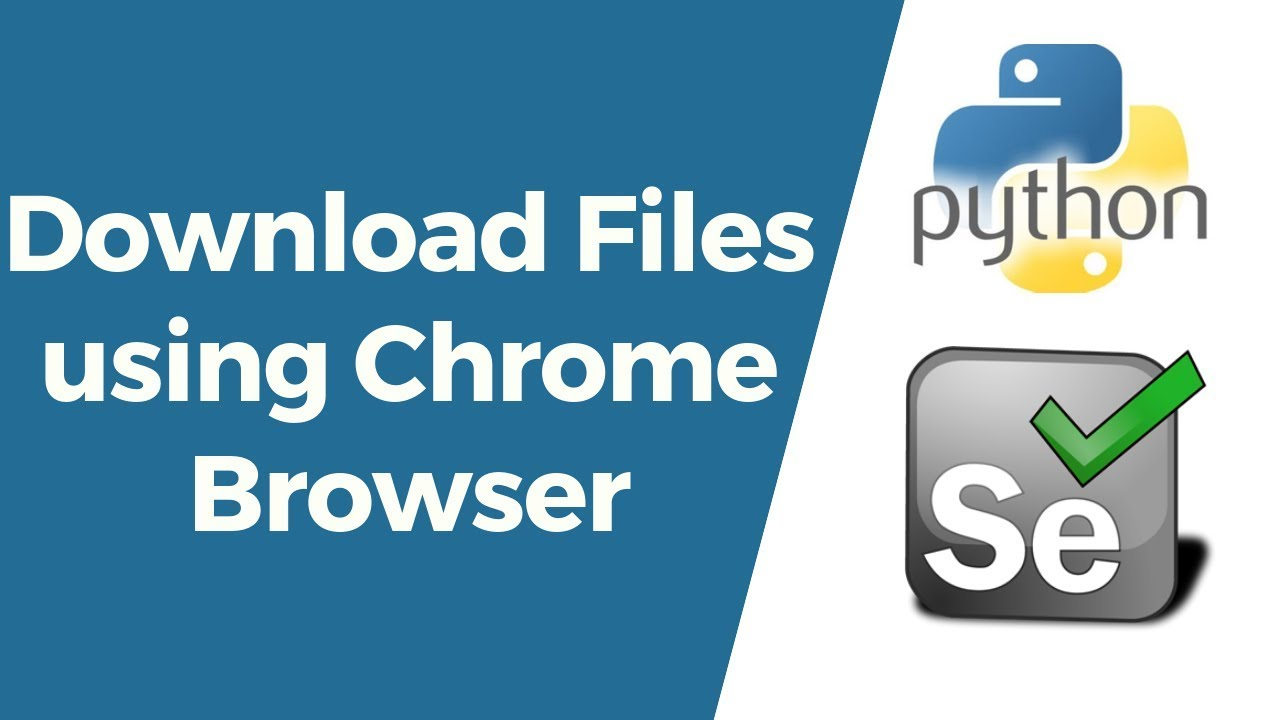 Selenium with Python Tutorial 22- How to Download Files using Chrome Browser