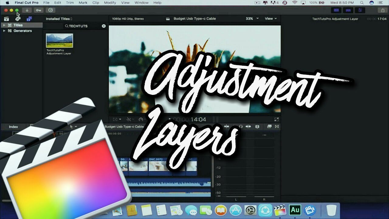 How To Download and use Adjustment Layers for Final Cut Pro X!
