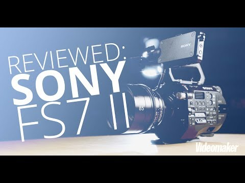 SONY FS7 II - Hands-On Review