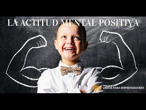 La Actitud Mental Positiva | Un Camino Hacia El Exito | Napoleon Hill Y W  Clement Stone Parte 1