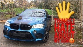 5 THINGS I HATE ABOUT MY BMW X6M! (EVREN)