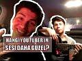 Hangi Youtuber'ın sesi daha güzel? Bu bizden:)