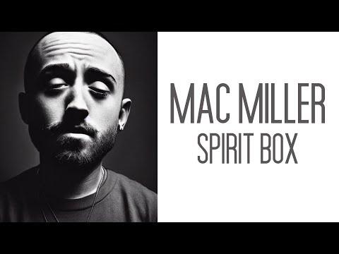 MAC MILLER Spirit Box Sessions. HE SPEAKS using the SoulSpeaker.