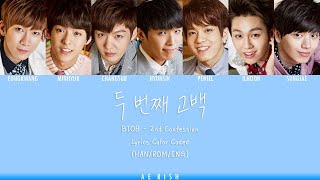 BTOB (비투비) - 2nd Confession (두 번째 고백) Lyrics Color Coded (HA…