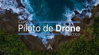 Curso Piloto Drone Práctico - Vive la Experiencia Única de Aprendizaje sobre Drones - Acosta Academy