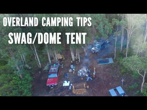 Camping Tips, Swag/Dome Tent