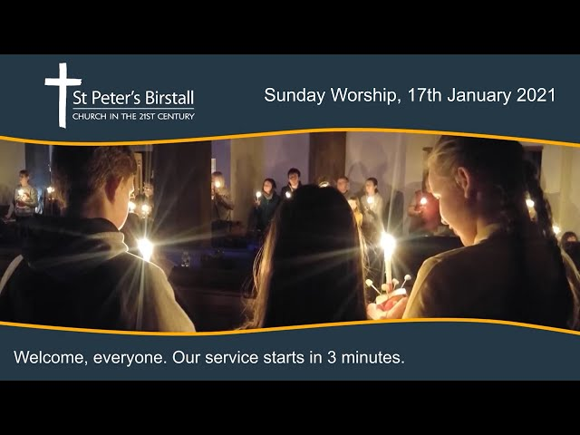 Online worship, 17th January 2021