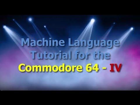 C64 Machine Language Tutorial Part 4 - Commodore 64 Brain