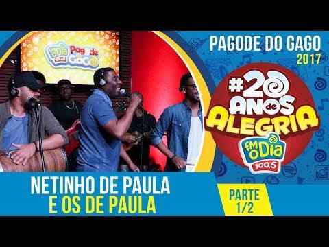 Netinho e Os De Paula - Pagode do Gago especial 20 anos de Alegria - Part.1