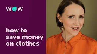7 ways to save money on clothes.
