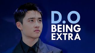 D.O being EXTRA