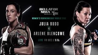 Bellator 189: Julia Budd vs. Arlene Blencowe | FRIDAY DECEMBER, 1st on SPIKE
