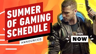 Summer of Gaming Schedule Announced - IGN Now