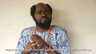 Mogambo 8   The fearless village chief begging the guys that own obodo   The movie just began (Chief Imo Comedy)
