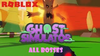 ROBLOX GHOST SIMULATOR: BATTLE ALL BOSSES!