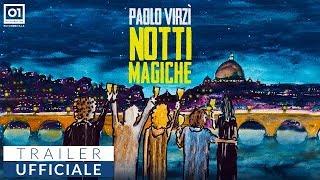 NOTTI MAGICHE (2018) di Paolo Virzì - Trailer ufficiale HD