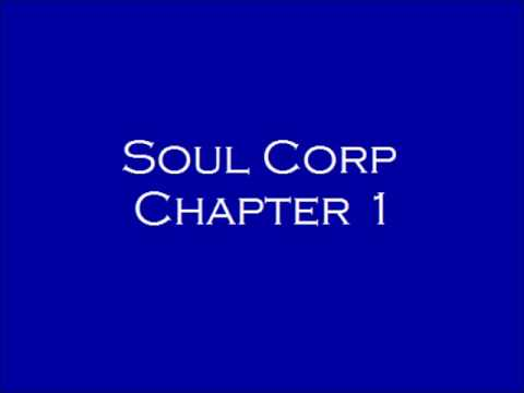 Soul Corp Chapter 1 (2013)