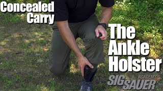 Ankle Holsters For Concealed Carry - Shooting Tips From Sig Sauer Academy