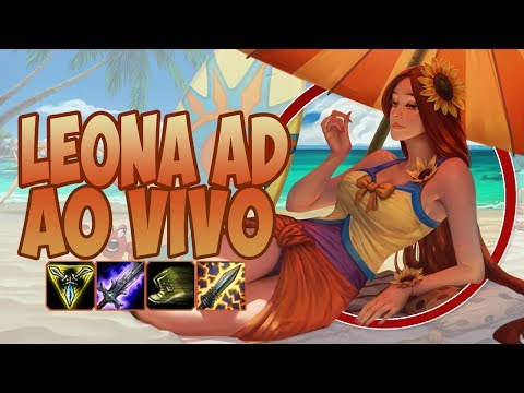 META É O CARVALHO! #72 - LEONA AD TOP - AO VIVO! - League of Legends