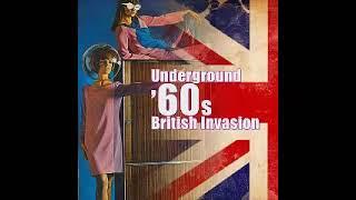 Various - Underground '60s British Invasion - Garage Rock Psychedelic Beat R&b Mod Music UK Bands LP