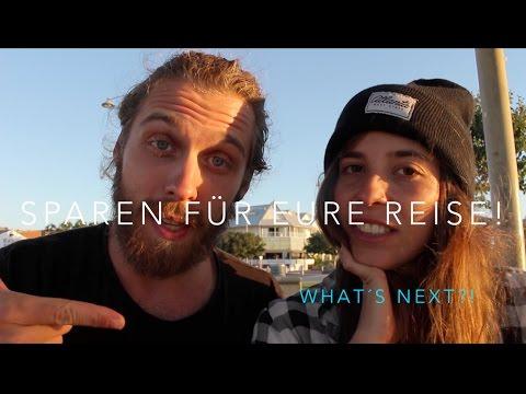 So Haben Wir Unsere Weltreise Finanziert - WIE JEDER AUF WELTREISE KANN L Work And Travel Vlog#18