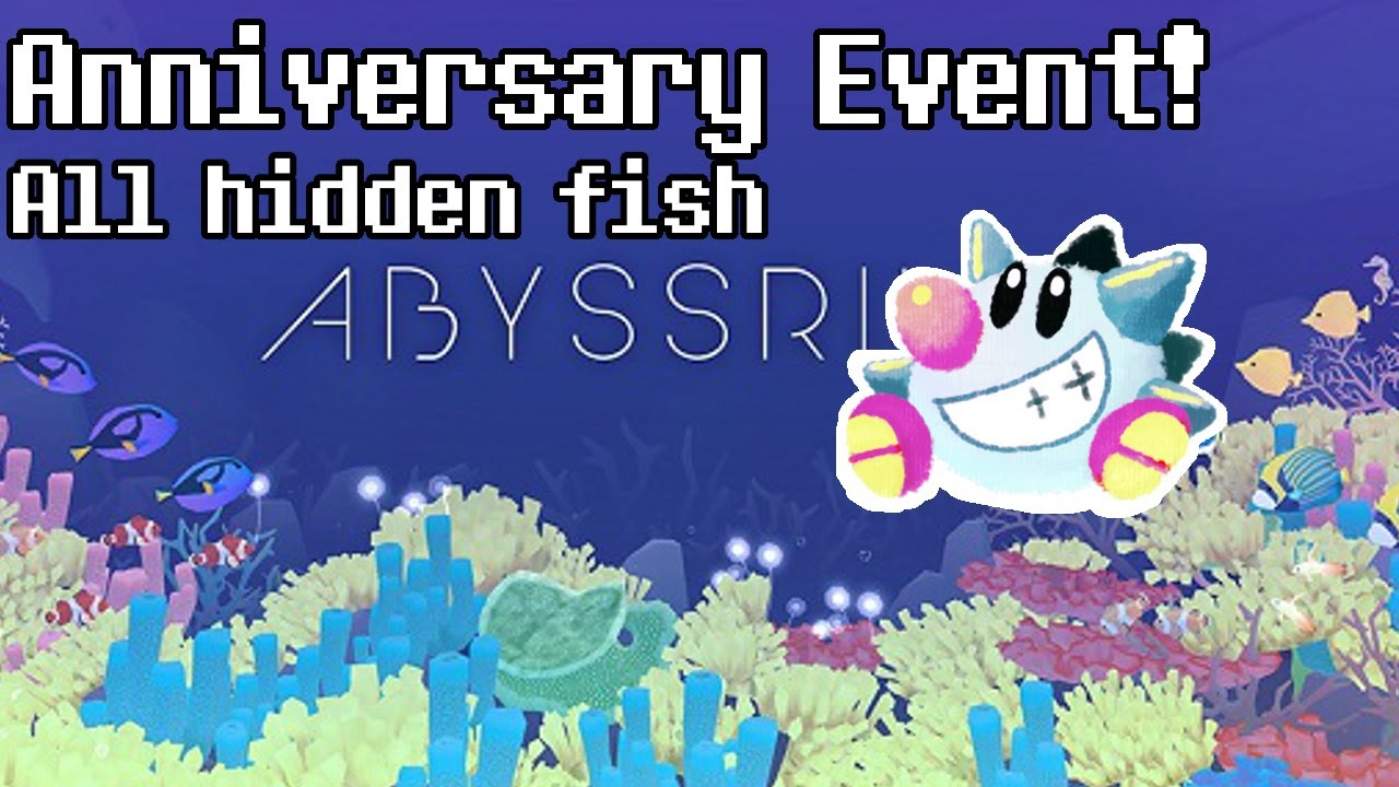 tap tap fish abyssrium anniversary event all hidden