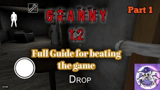 Granny 1.2 - Full Guide for beating the game (part 1)