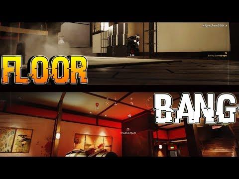 Floor Bang !- Rainbow Six Siege