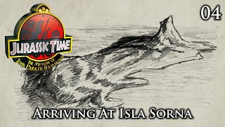Jurassic Time's Hammond Memoir: 04 - Arriving At Isla Sorna