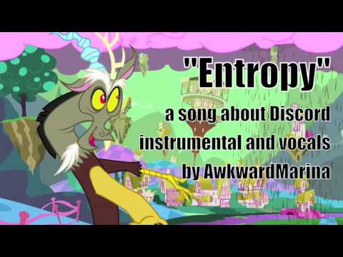 Entropy (AwkwardMarina) -A song about Discord