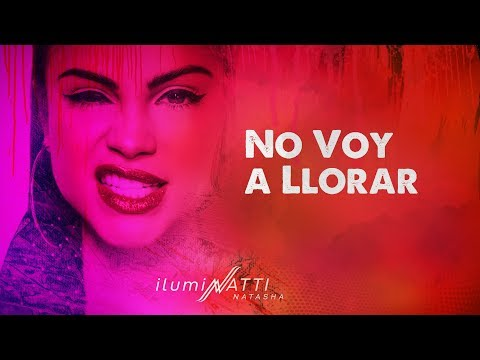 Natti Natasha - No Voy a Llorar [Official Audio]