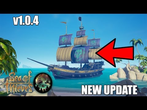 *NEW* Sea of Thieves update - v1.0.4! - NEW SHIP CUSTOMISATION AND MORE!