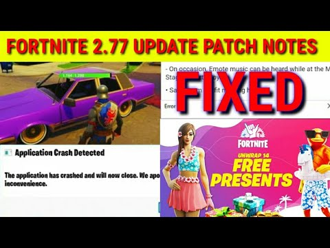 Fortnite 2.77 Update Patch Notes - Fortnite 2.77 Patch Notes - What's New In 2.77 Update