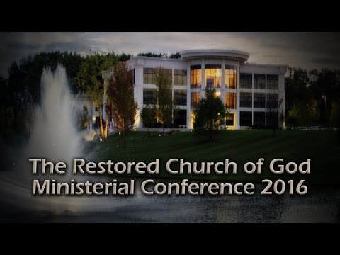 The Restored Church of God Ministerial Conference 2016