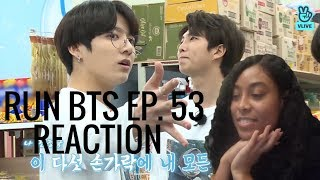 Run BTS Ep 53 Reaction