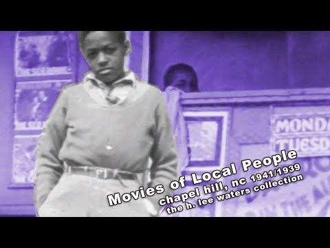 Movies of Local People - Chapel Hill, NC 1941/1939