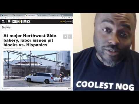 Chicago Baker labor issues pit BLKS vs. Hispanics