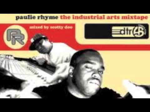 Industrial Arts Mixtape (Full) - Paulie Rhyme Mixed by Dj Scotty Doo
