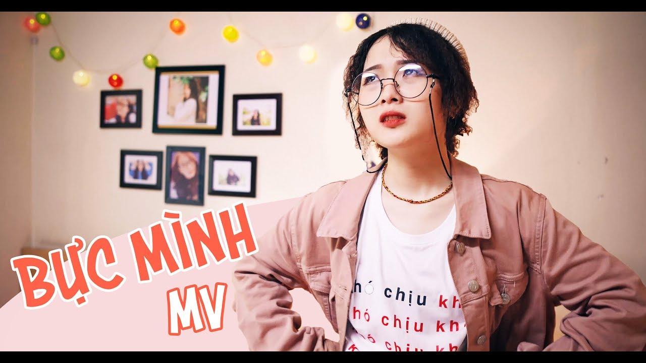 BỰC MÌNH - Lộn Xộn Band | MV Official 2018 -PC97