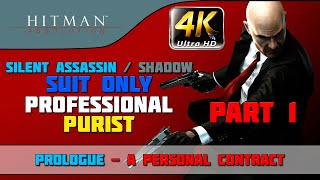 Hitman: Absolution - Walkthrough - Shadow/Suit Only/No Knockout/Evidence/Purist - Part 1 Prologue