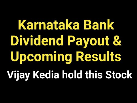 Karnataka Bank Dividend Payout & Financial Results Upcoming | Best Private Banking Stock 2018