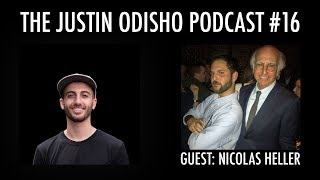 The Justin Odisho Podcast #16: Nicolas Heller (@NewYorkNico) - The Unofficial Talent Scout of NYC